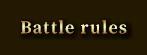 Battle rules